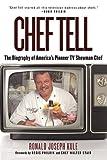 Chef Tell, Ronald Joseph Kule, 1626360049
