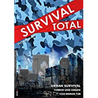 Survival Total (Bd. 2): Urban Survival - Terror und Krisen vor deiner Tür