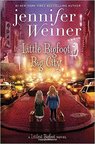 Little Bigfoot, Big City -- Jennifer Weiner