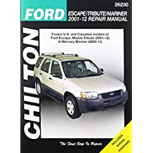 Chilton Total Car Care Ford Escape/Tribute/Mariner 2001-2012 Repair Manual