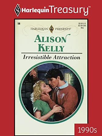 Irresistible Attraction Kindle Edition By Alison Kelly
