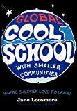 Cool School, Jane Loosmore, 1469765985