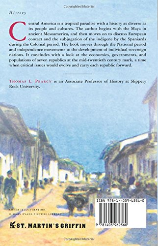 HISTORY OF CENTRAL AMERICA (Palgrave Essential Histories Series