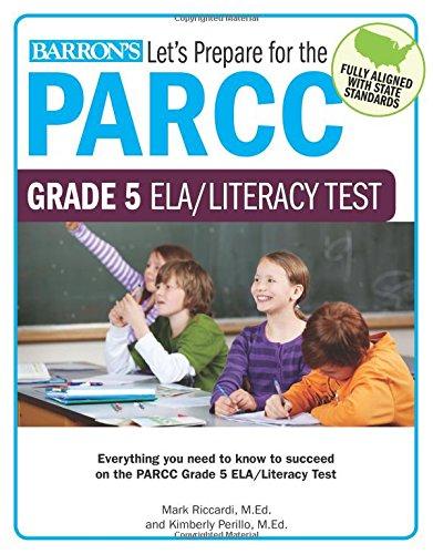 Let's Prepare for the PARCC Grade 5 ELA/Literacy Test (Let's Prepare for the PARCC… Tests)