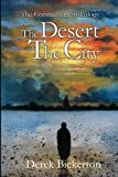 img - for The Desert and the City book / textbook / text book