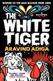 Front cover for the book The White Tiger by Aravind Adiga