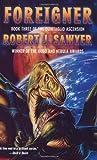 Foreigner, Robert J. Sawyer, 0765309726