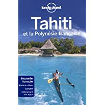 Tahiti et polynesie francaise -6e ed.