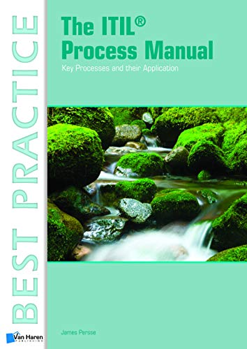 The ITIL Process Manual (Best Practice Library)