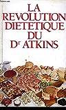 La Révolution diététique du Dr Atkins