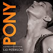 Pony: Guards of Folsom Novels | SJD Peterson