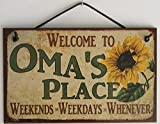 "5x8 Vintage Style Sign with Sunflower Saying, ""Welcome to OMA'S PLACE Weekends, Weekdays, Whenever "" Decorative Fun Universal Household Signs from Egbert's Treasures"