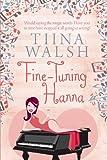 Fine-Tuning Hanna, Tiina Walsh, 1492152943