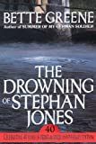 The Drowning of Stephan Jones, Bette Greene, 0983468133
