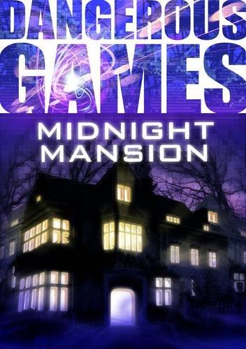 Midnight Mansion (Dangerous Games)