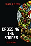 Crossing the Border: Collected Poems