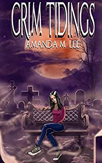 Grim Tidings by Amanda M. Lee ebook deal