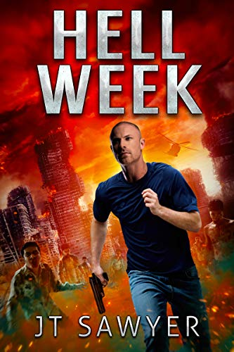 Hell Week by JT Sawyer (Seals vs. Zombies) by [Sawyer, JT]