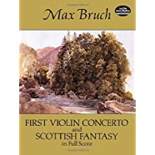 First Violin Concerto and Scottish Fantasy in Full Score