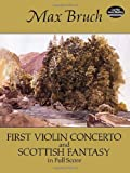 First Violin Concerto and Scottish Fantasy in Full Score, Max Bruch, 0486282953