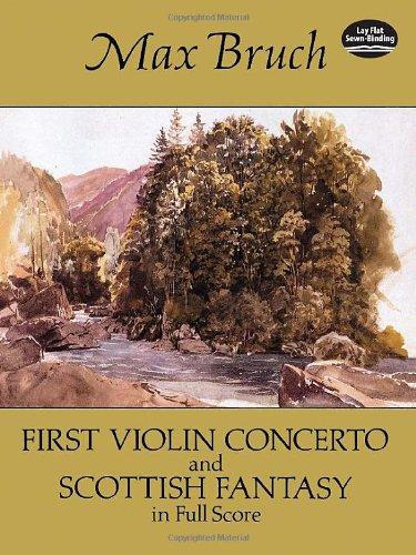 First Violin Concerto and Scottish Fantasy in Full Score (Dover Music Scores) ()