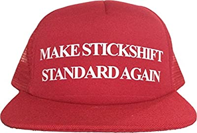 MAKE STICKSHIFT STANDARD AGAIN Comfortable Hat Trump Parody Trucker Cap Stick Shift Make America Great Again