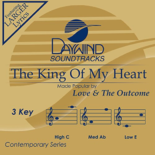 The King Of My Heart [Accompaniment/Performance Track] (Daywind Soundtracks) (King Accompaniment Cd)