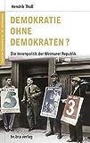 Deutsche Geschichte im 20. Jahrhundert 06. Demokratie ohne Demokraten?: Die Innenpolitik der Weimarer Republik