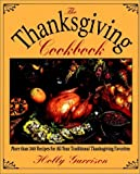 img - for The Thanksgiving Cookbook by Holly Garrison (1995-09-12) book / textbook / text book