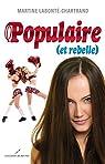 Populaire (et Rebelle) par Labonté-Chartrand