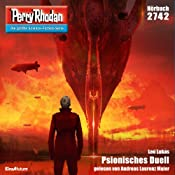 Psionisches Duell (Perry Rhodan 2742) | Leo Lukas