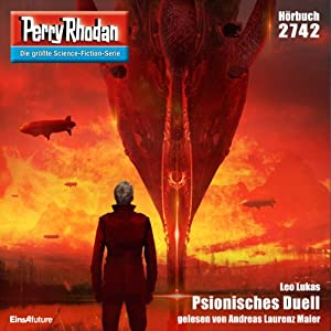 Psionisches Duell (Perry Rhodan 2742) Hörbuch