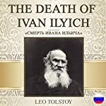 The Death of Ivan Ilyich [Russian Edition]   Leo Tolstoy