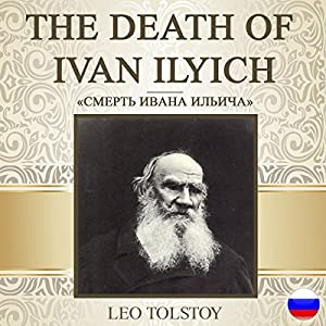 The Death of Ivan Ilyich [Russian Edition] Audiobook