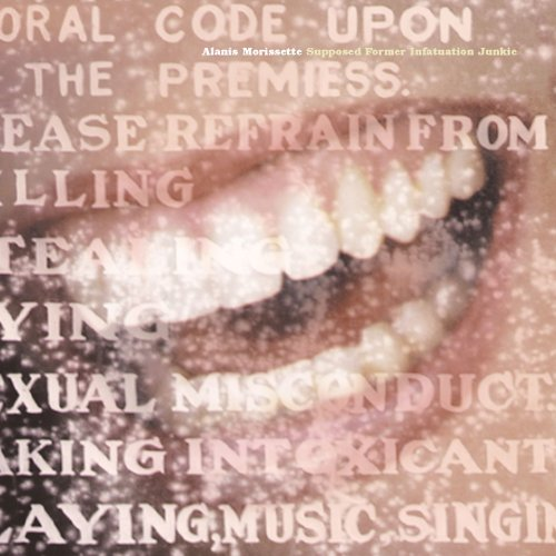 Alanis Morissette - Suppose Former Infatuation Jun - Zortam Music