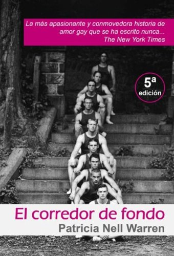El Corredor de Fondo  (Spanish Edition)