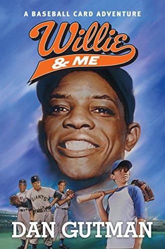 Willie & Me (Baseball Card Adventures Book 12)
