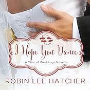 I Hope You Dance: A July Wedding Story | Robin Lee Hatcher
