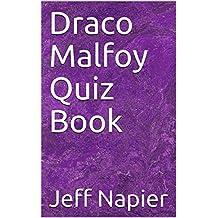 Draco Malfoy Quiz Book