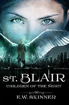 St. Blair: Children of the Night (Book 1) by [Emily Skinner]
