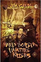 Hard Boiled Vampire Killers Hardcover