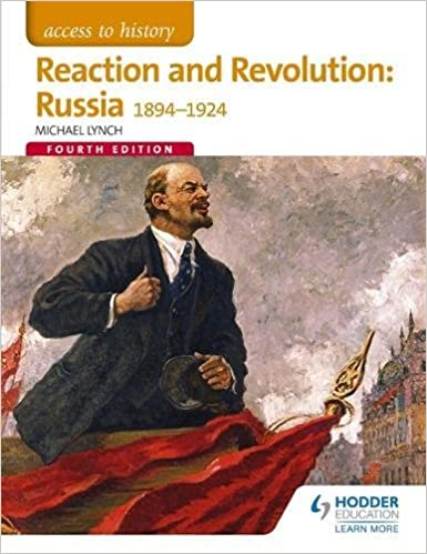 Book Access to History: Reaction and Revolution: Russia 1894-1924 Fourth Edition