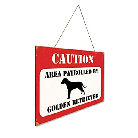 Mr.sign Caution Area Patrolled by Golden Retriever Security ...