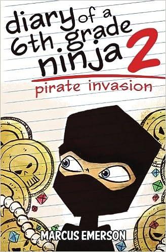 Diary of a 6th Grade Ninja 2: Pirate Invasion: Amazon.es ...
