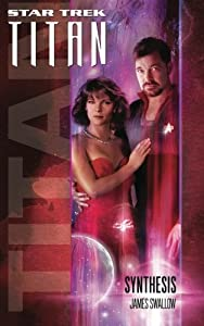 Titan #6: Synthesis (Star Trek: The Next Generation)