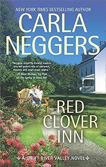 Red Clover Inn: A Romance Novel (Swift River Valley Book 7) by [Neggers, Carla]