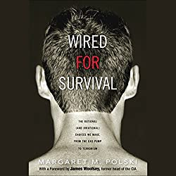 Wired for Survival