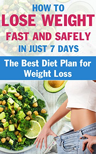 How can i lose weight in 7 days