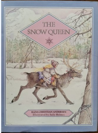 The Snow Queen: A Story in Seven Parts -