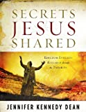 img - for Secrets Jesus Shared: Kingdom Insights Revealed Through the Parables book / textbook / text book
